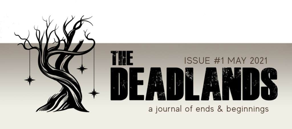 image of: The Deadlands Issue #1, May 2021